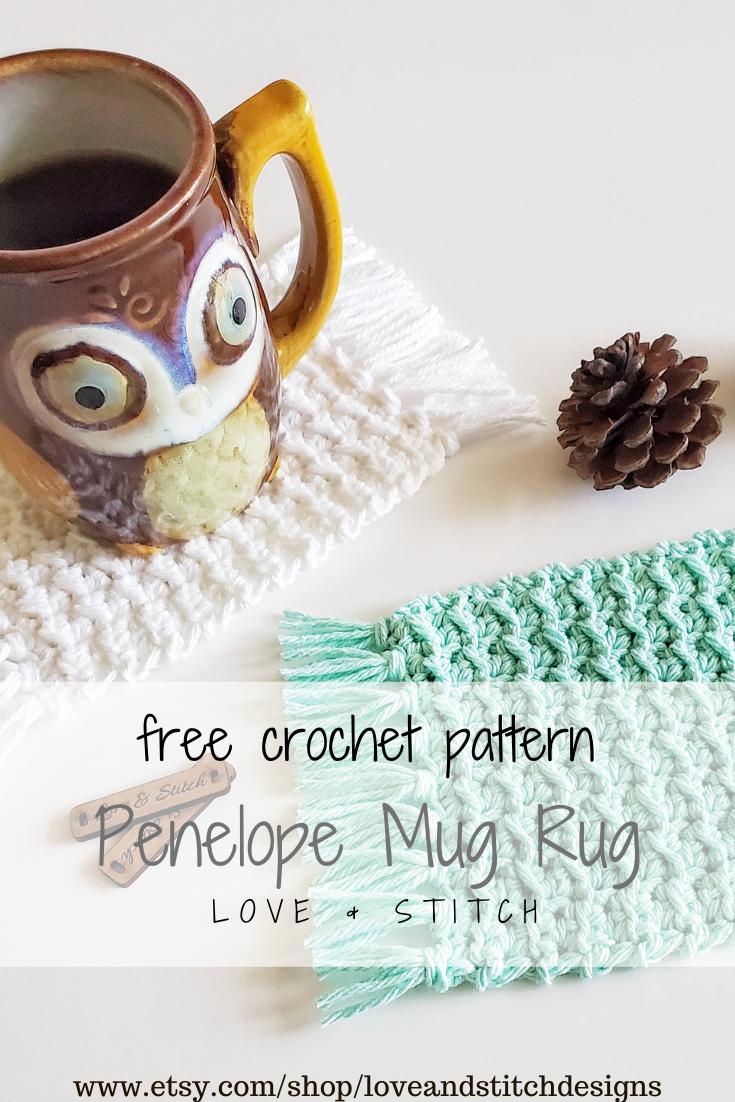 The Penelope Mug Rug Crochet Pattern Love Stitch